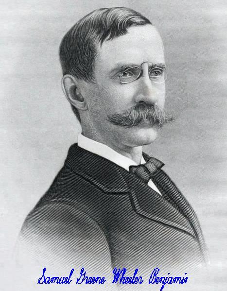 جناب اس.ج.و.بنجامین سفیر آمریکا در ایران ۱۸۸۳