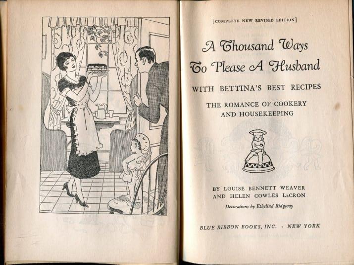 """یک کتاب آشپزی با عنوان """"هزاران راه برای راضی نگه داشتن شوهر با بهترین دستور العمل های بتینا"""""""