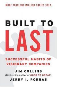 """کتاب """"Built to Last: Successful Habits of Visionary Companies"""" (ساختن برای ماندن: عادت های موفق شرکت های قدرتمند)"""" اثر Jim Collins"""