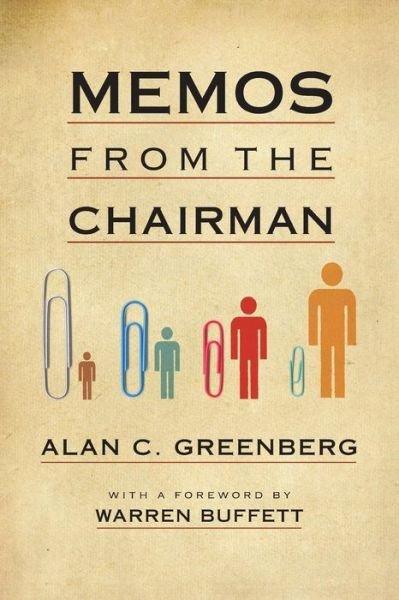 """کتاب """"Memos from the Chairman"""" (یادداشت های رئیس) اثر Alan Greenberg"""