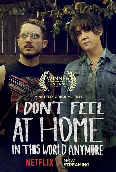 پوستر فیلم من دیگر احساس در خانه بودن را در این جهان ندارم