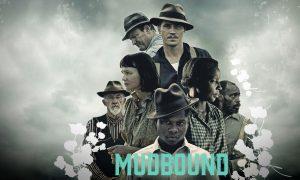 تحلیل فیلم Mudbound لجن زار ساختهی دی ریس