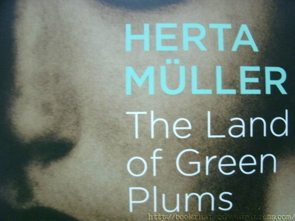 سرزمین گوجه های سبز The Land of Green Plums اثر هرتا مولر Herta Müller