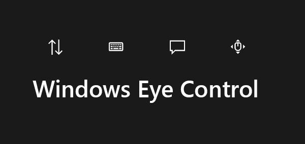 نحوه استفاده از قابلیت کنترل چشمی در ویندوز ۱۰