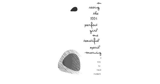 """مجموعه داستان """"دیدن دختر صد در صد دلخواه در صبح زیبای ماه آوریل"""" مجموعهای از ۷ داستان کوتاه نوشتهی موراکامی است؛ که محمود مرادی آن را ترجمه و نشر ثالث آن را ترجمه کرده است."""