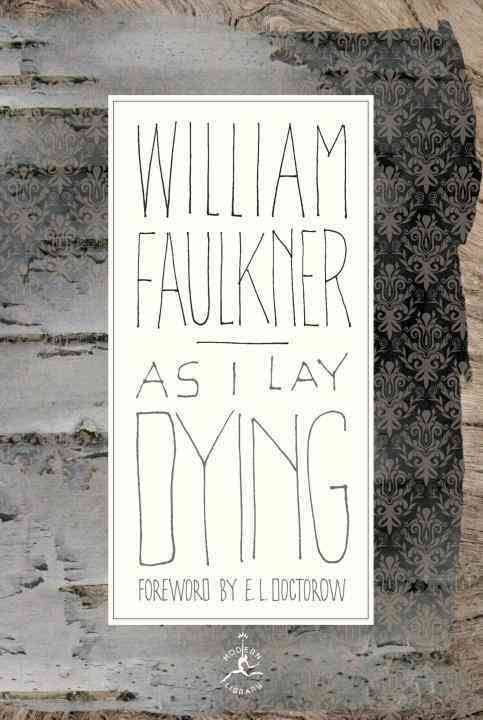 تحلیل رمان گور به گور As I Lay Dying نوشتهی ویلیام فاکنر