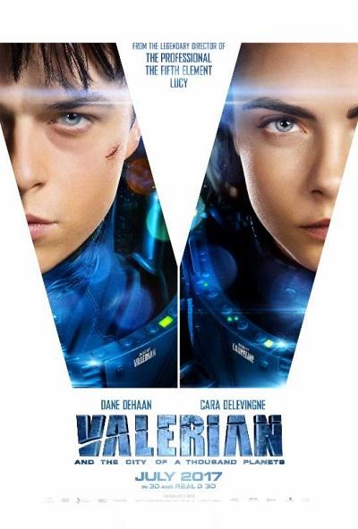 پوستر فیلم Valerian and the City of a Thousand Planetsیا والرین و شهر هزار سیاره