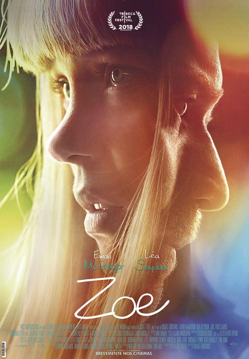 پوستر فیلم Zoe به کارگردانی دریک درماسDrake Doremus محصول 2018 امریکا