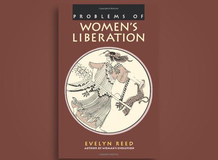 کتاب آزادی زنان Problems of Women's Liberation: A Marxist approach