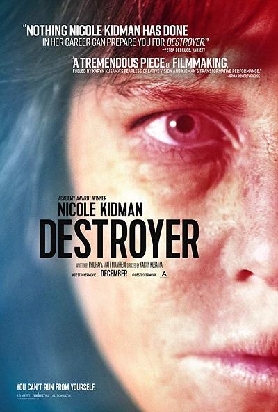 پوستر فیلم Destroyer نابودگر با درخشش نیکول کیدمن