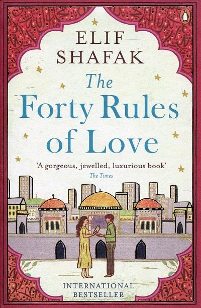 The Forty Rules of Love ( به فارسی چهل قاعده عشق) عنوان اصلی رمان ملت عشق است! طرح جلد نسخه انگلیسی رمان The Forty Rules of Love