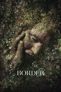 پوستر فیلم Border مرز ساختهی علی عباسی