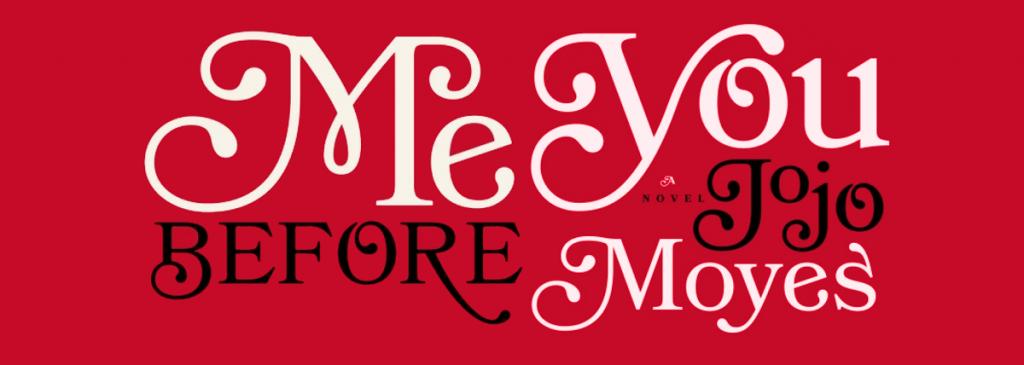 من پیش از تو Me Before You نام رمان عاشقانهای به قلم جوجو مویز است. این رمان اولین بار در سال ۲۰۱۲ میلادی در انگلستان منتشر شد.